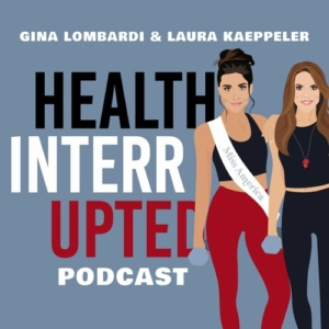 Health Interrupted Podcast With Laura Kaeppeler