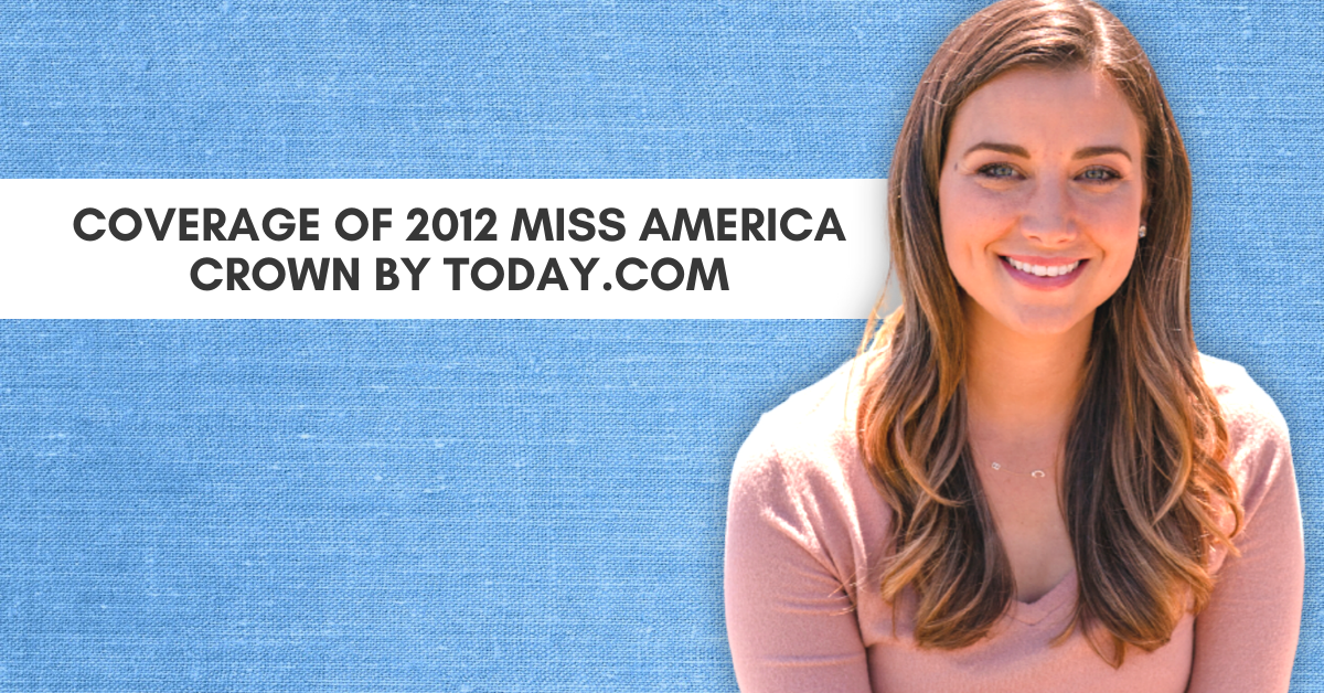 Coverage Of 2012 Miss America Crown By Today
