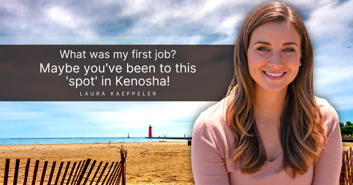 Laura Kaeppeler First Job In Kenosha